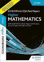 Higher Mathematics 2018-19 SQA Specimen and Past Papers with Answers (Paperback)