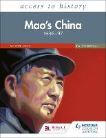Access to History: Mao's China 1936-97 Fourth Edition (Paperback)