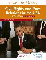Access to History: Civil Rights and Race Relations in the USA 1850-2009 for Pearson Edexcel Second Edition (Paperback)
