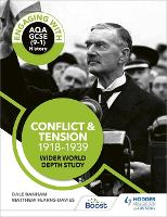 Engaging with AQA GCSE (9-1) History: Conflict and tension, 1918-1939 Wider world depth study (Paperback)