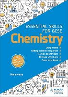 Essential Skills for GCSE Chemistry (Paperback)