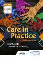 Care in Practice Higher, Fourth Edition