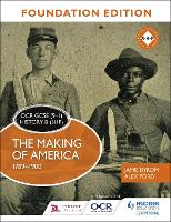 OCR GCSE (9-1) History B (SHP) Foundation Edition: The Making of America 1789-1900 (Paperback)