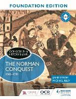 OCR GCSE (9-1) History B (SHP) Foundation Edition: The Norman Conquest 1065-1087 (Paperback)