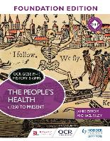 OCR GCSE (9-1) History B (SHP) Foundation Edition: The People's Health c.1250 to present (Paperback)