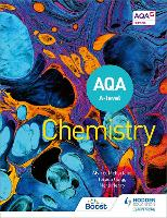 AQA A Level Chemistry (Year 1 and Year 2) (Paperback)