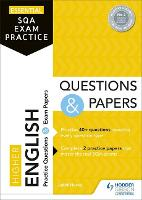 Essential SQA Exam Practice: Higher English Questions and Papers (Paperback)