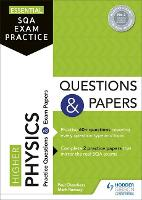 Essential SQA Exam Practice: Higher Physics Questions and Papers (Paperback)