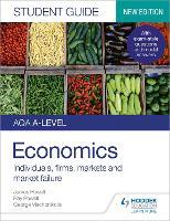 AQA A-level Economics Student Guide 1: Individuals, firms, markets and market failure (Paperback)