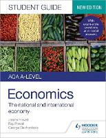 AQA A-level Economics Student Guide 2: The national and international economy (Paperback)