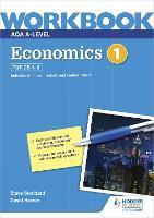AQA A-Level Economics Workbook 1 (Paperback)