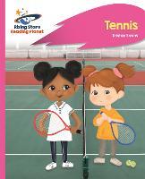 Reading Planet - Tennis - Pink C: Rocket Phonics - Rising Stars Reading Planet (Paperback)