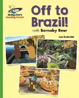 Reading Planet - Barnaby Bear - Off to Brazil - Green: Galaxy