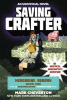 Saving Crafter: Herobrine Reborn Book One: A Gameknight999 Adventure: An Unofficial Minecrafter's Adventure (Paperback)