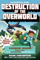 Destruction of the Overworld: Herobrine Reborn Book Two: A Gameknight999 Adventure: An Unofficial Minecrafter's Adventure (Paperback)