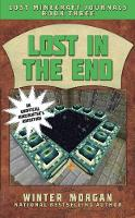 Lost in the End: Lost Minecraft Journals, Book Three - Lost Minecraft Journals Series (Paperback)