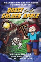 Quest for the Golden Apple: An Unofficial Graphic Novel for Minecrafters (Paperback)