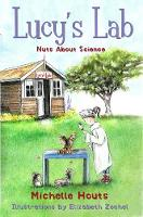 Nuts About Science: Lucy's Lab #1 - Lucy?s Lab (Paperback)