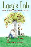 Solids, Liquids, Guess Who's Got Gas?: Lucy's Lab #2 - Lucy?s Lab (Paperback)