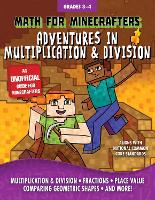 Math for Minecrafters: Adventures in Multiplication & Division - Math for Minecrafters (Paperback)