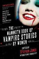 The Mammoth Book of Vampire Stories by Women (Paperback)
