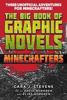 The Big Book of Graphic Novels for Minecrafters: Three Unofficial Adventures (Paperback)