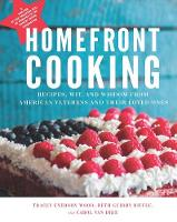 Homefront Cooking: Recipes, Wit, and Wisdom from American Veterans and Their Loved Ones (Hardback)