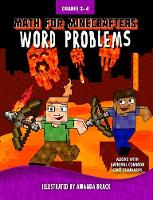 Math for Minecrafters Word Problems: Grades 3-4 - Math for Minecrafters (Hardback)