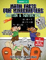 Math Facts for Minecrafters: Addition and Subtraction - Math for Minecrafters (Hardback)