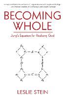 Becoming Whole: Jung's Equation for Realizing God (Paperback)