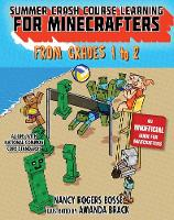 Summer Crash Course Learning for Minecrafters: From Grades 1 to 2 - Summer Crash Course Learning for Minecra (Hardback)