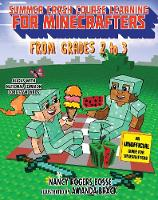 Summer Crash Course Learning for Minecrafters: From Grades 2 to 3 - Summer Crash Course Learning for Minecra (Paperback)