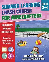 Summer Crash Course Learning for Minecrafters: From Grades 3 to 4 - Summer Learning Crash Course for Minecra (Paperback)