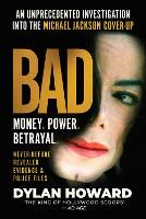 Bad: An Unprecedented Investigation into the Michael Jackson Cover-Up - Front Page Detectives (Hardback)
