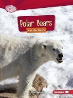 Polar Bears on the Hunt - Searchlight Predators (Paperback)