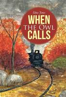 When the Owl Calls (Hardback)