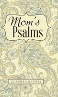 Mom's Psalms (Hardback)