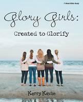 Glory Girls: Created to Glorify (Paperback)