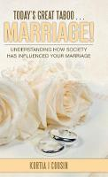 Today's Great Taboo . . . Marriage!