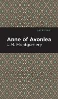 Anne of Avonlea - Mint Editions (Hardback)