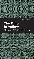 The King in Yellow - Mint Editions (Hardback)