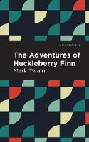 The Adventures of Huckleberry Finn - Mint Editions (Paperback)
