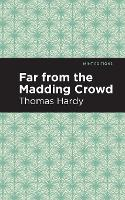Far From the Madding Crowd - Mint Editions (Paperback)