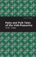 Fairy and Folk Tales of the Irish Peasantry - Mint Editions (Paperback)