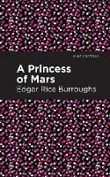 A Princess of Mars - Mint Editions (Hardback)
