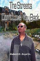 The Streets Don't Love You Back (Paperback)