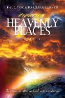 Exploring Heavenly Places - Volume 5 - The Power of God, on Earth as It Is in Heaven (Paperback)