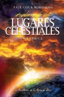 Explorando Los Lugares Celestiales - Volumen 2: La Revelaci n de Los Hijos de Dios (Paperback)