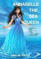 Annabelle: The Sea Queen (Paperback)