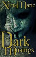 Dark Musings (Paperback)